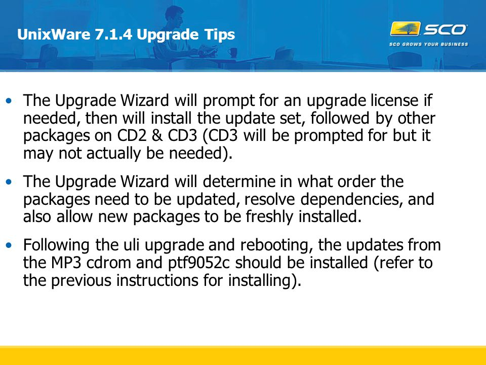 UnixWare 7.1.4 Upgrade Tips