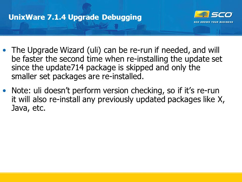 UnixWare 7.1.4 Upgrade Debugging