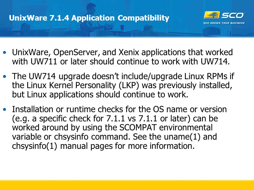 UnixWare 7.1.4 Application Compatibility