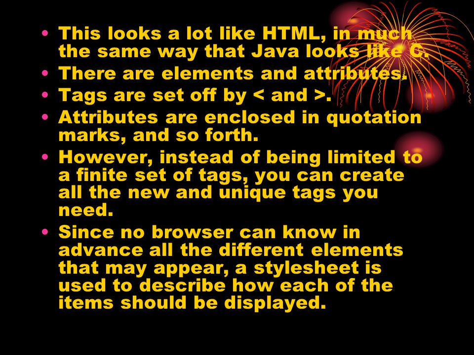 This looks a lot like HTML, in much the same way that Java looks like C.