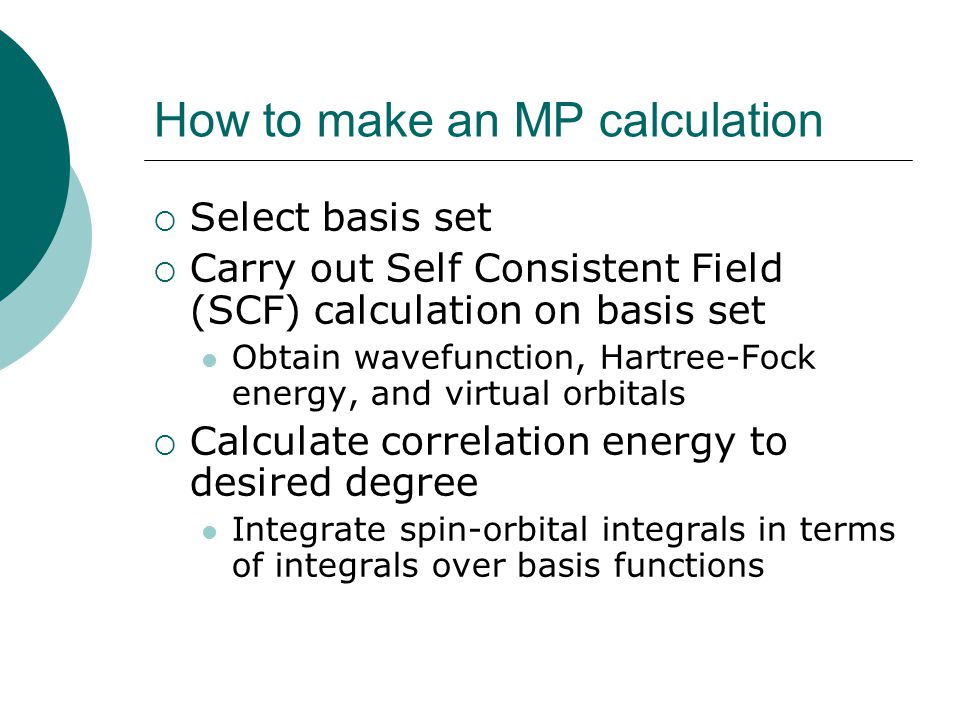 How to make an MP calculation