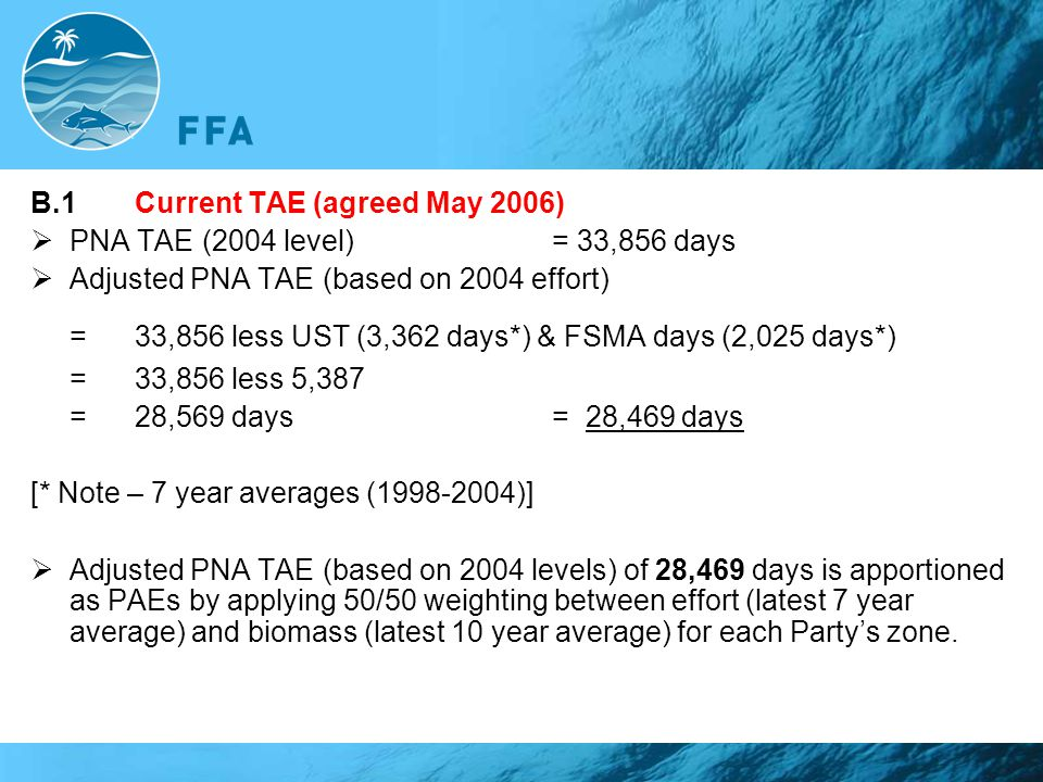 = 33,856 less UST (3,362 days*) & FSMA days (2,025 days*)