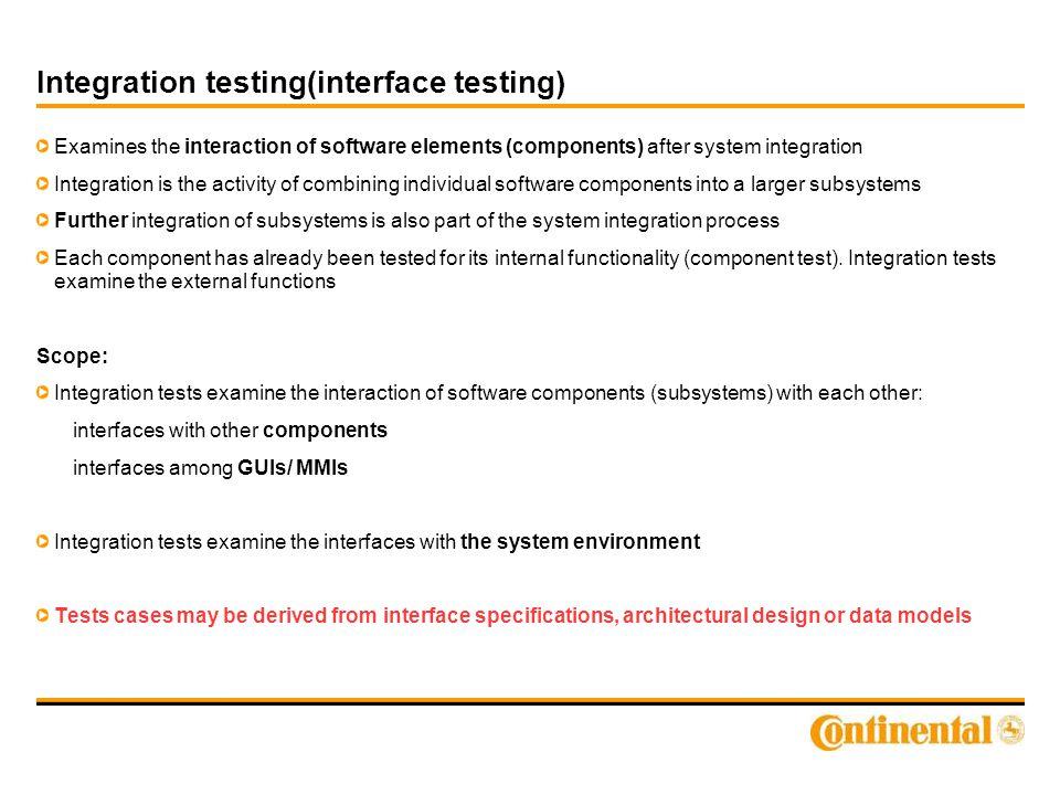 Integration testing(interface testing)
