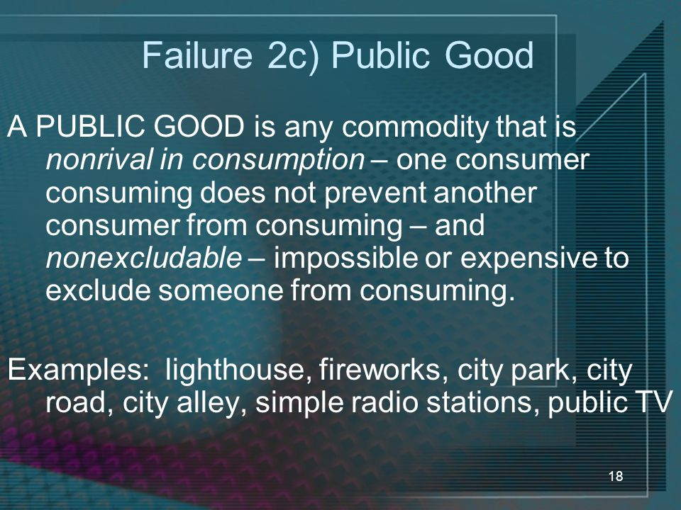 Failure 2c) Public Good