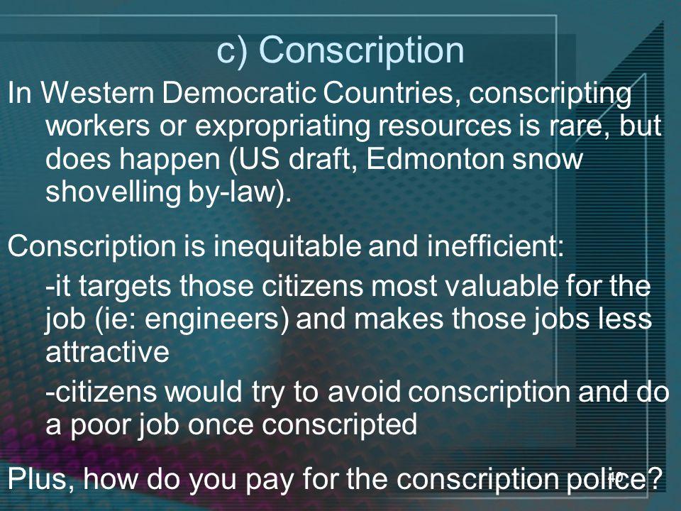 c) Conscription