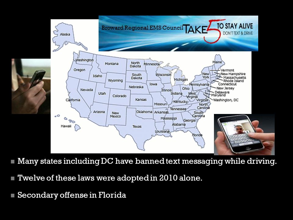 Many states including DC have banned text messaging while driving.
