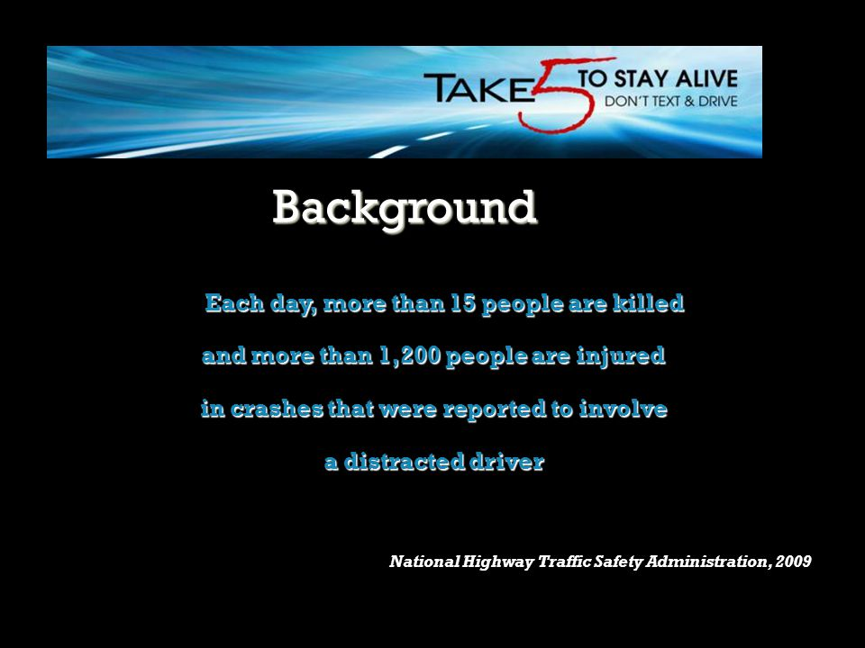 Background Each day, more than 15 people are killed