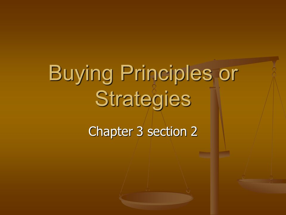 Buying Principles or Strategies