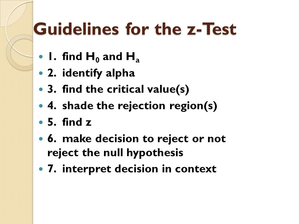 Guidelines for the z-Test