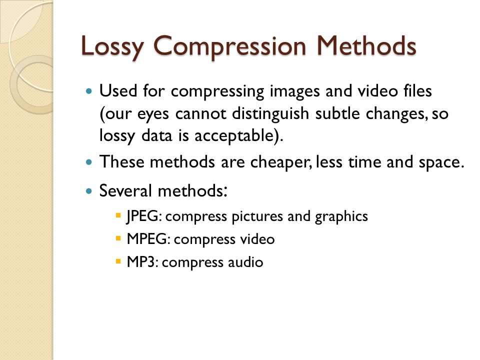 Lossy Compression Methods