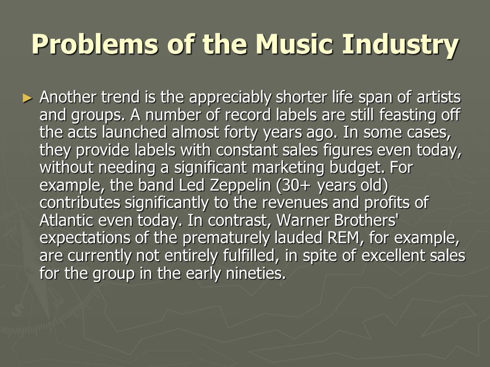 Problems of the Music Industry