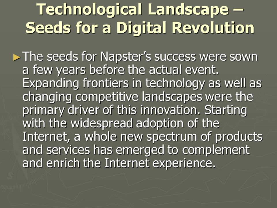 Technological Landscape – Seeds for a Digital Revolution