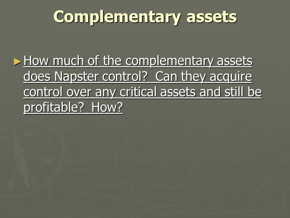 Complementary assets