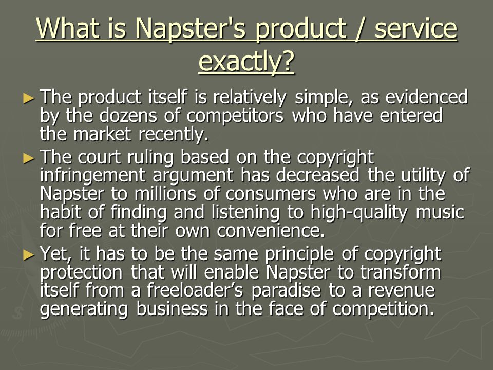 What is Napster s product / service exactly