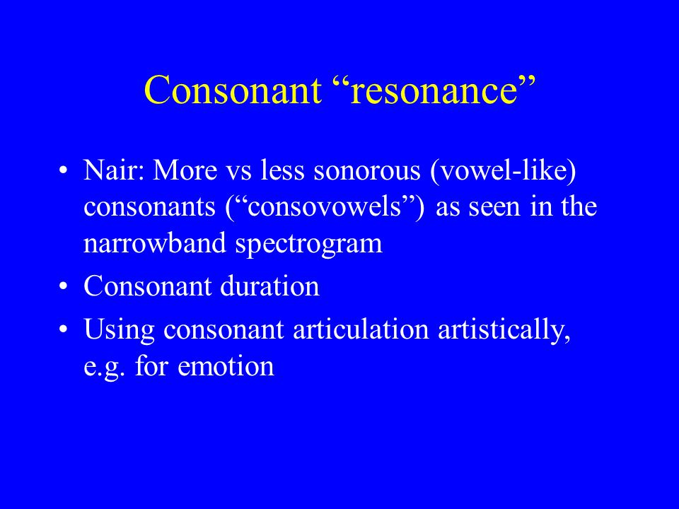 Consonant resonance