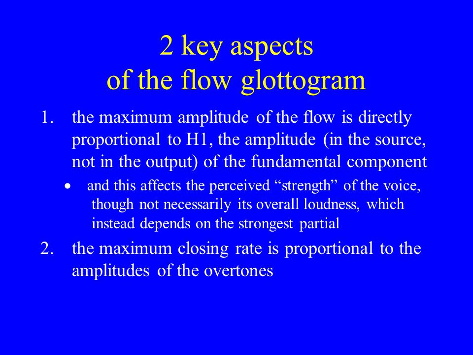 2 key aspects of the flow glottogram