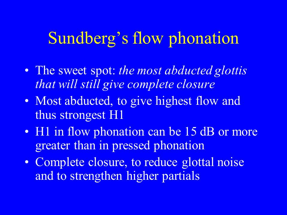 Sundberg's flow phonation
