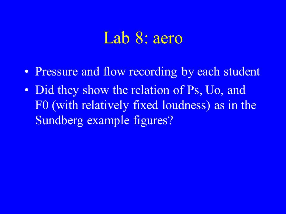Lab 8: aero Pressure and flow recording by each student
