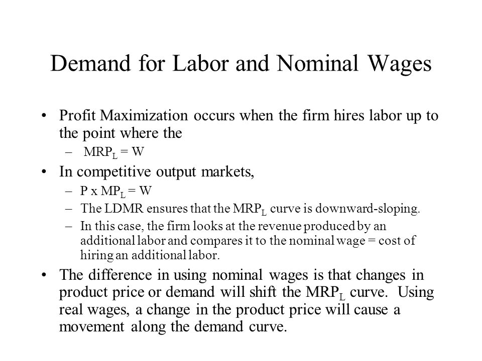 Demand for Labor and Nominal Wages