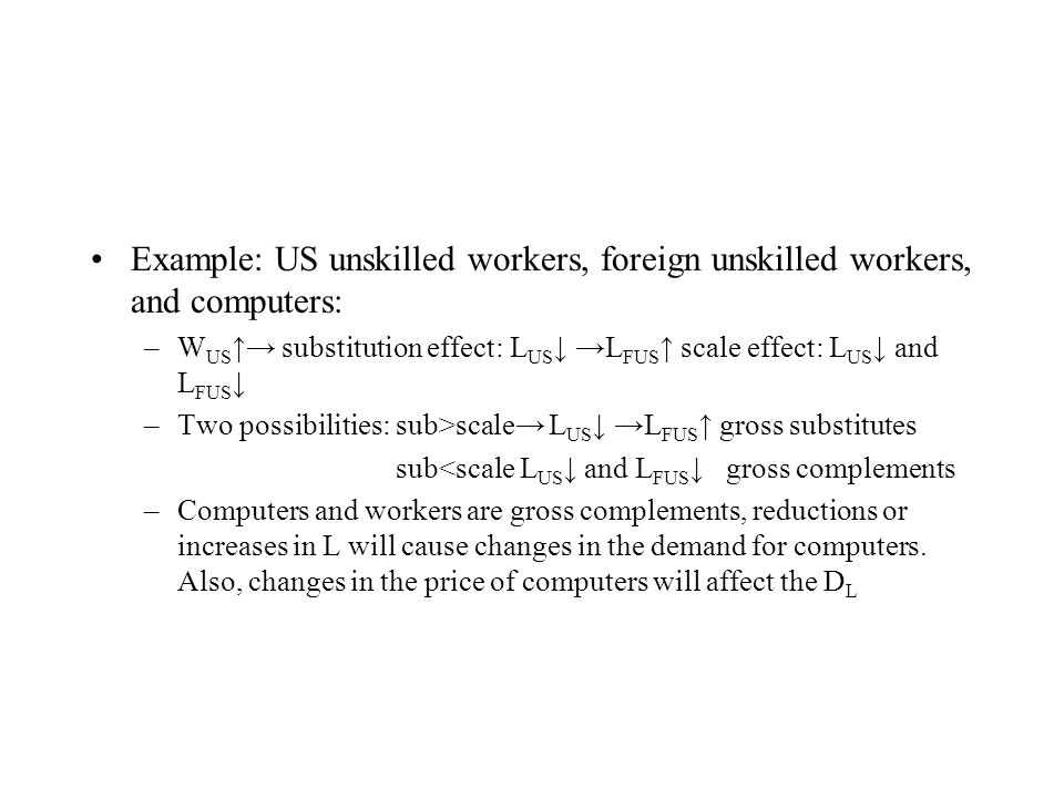 Example: US unskilled workers, foreign unskilled workers, and computers: