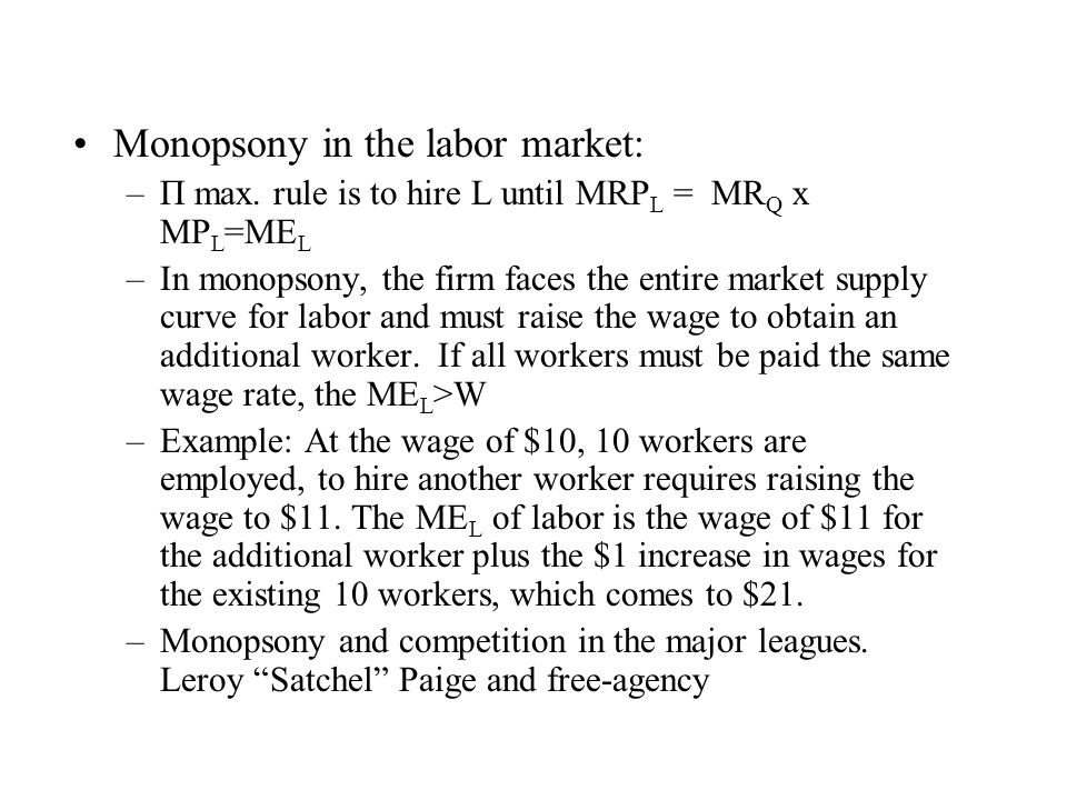 Monopsony in the labor market:
