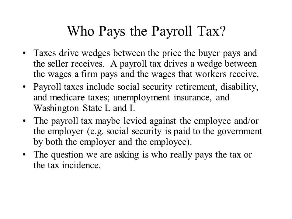 Who Pays the Payroll Tax