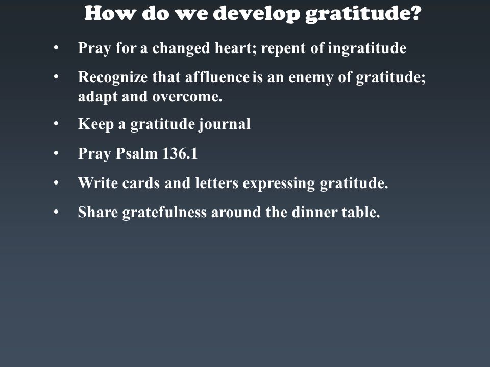 How do we develop gratitude