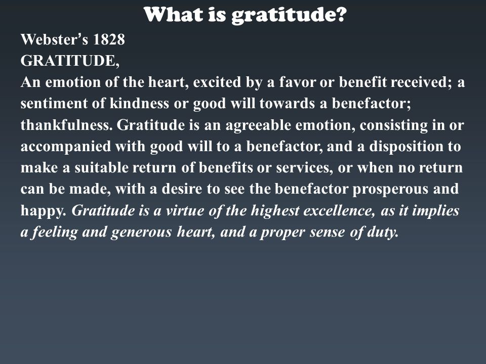 What is gratitude Webster's 1828 GRATITUDE,