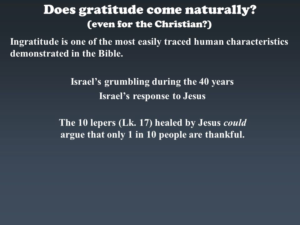 Does gratitude come naturally