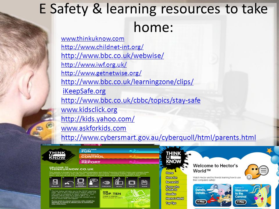 E Safety & learning resources to take home: