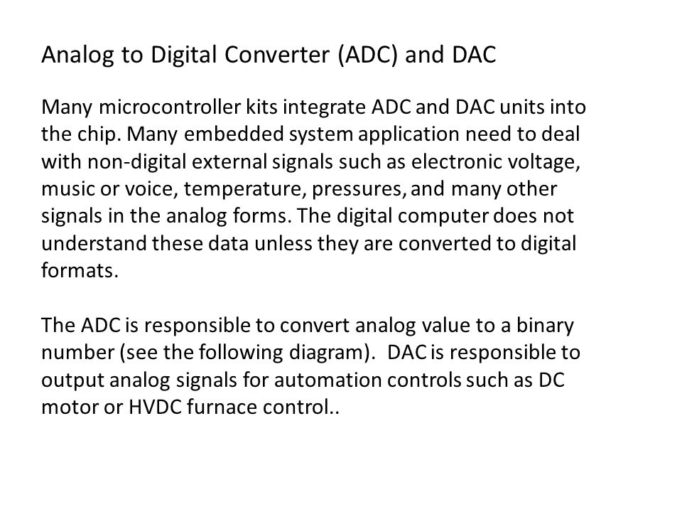 Analog to Digital Converter (ADC) and DAC