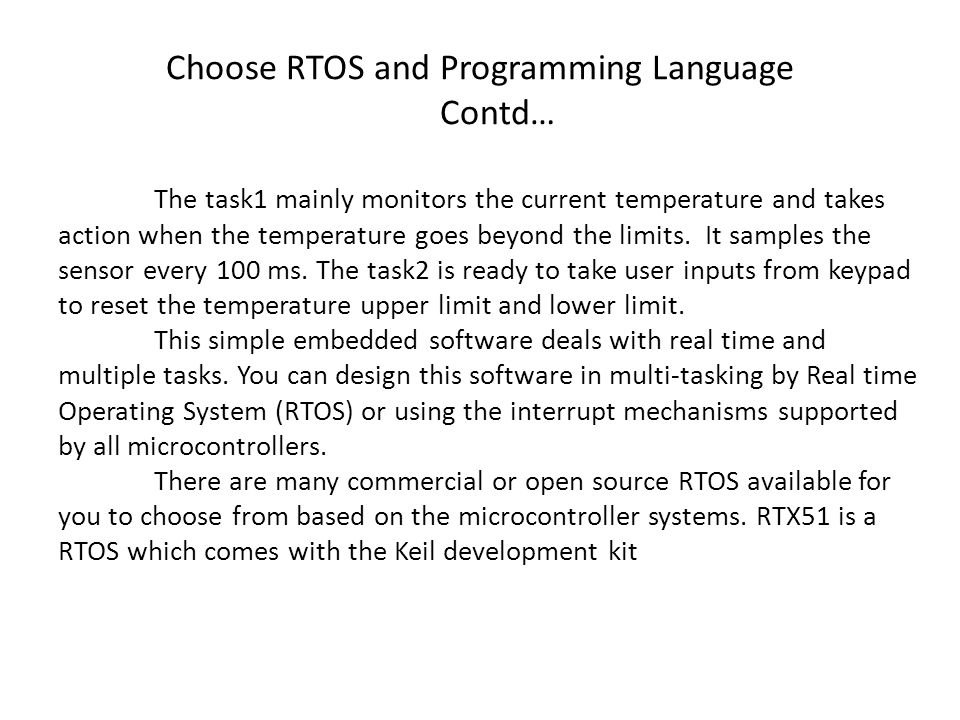 Choose RTOS and Programming Language Contd…