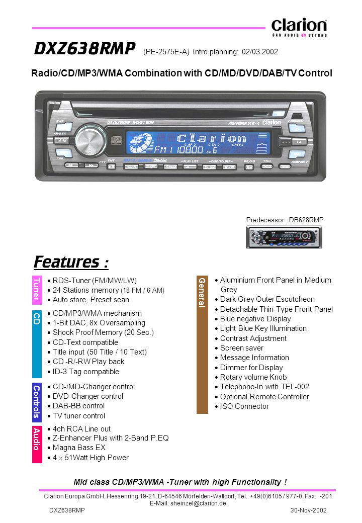 Mid class CD/MP3/WMA -Tuner with high Functionality !