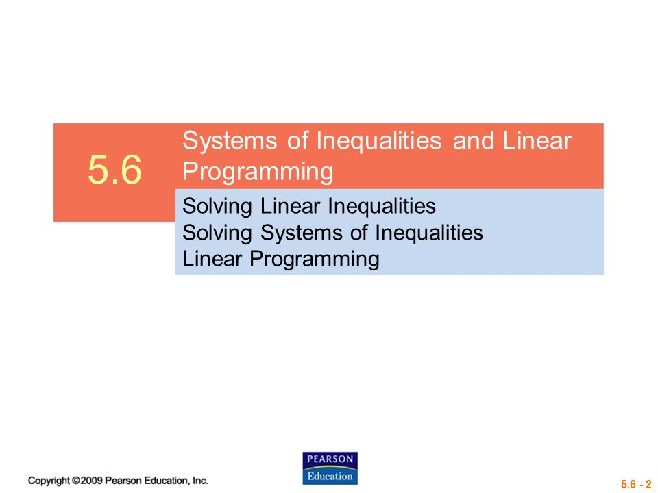 5.6 Systems of Inequalities and Linear Programming