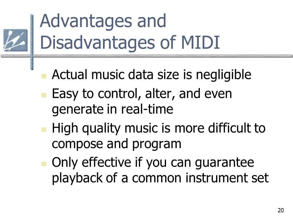 Advantages and Disadvantages of MIDI