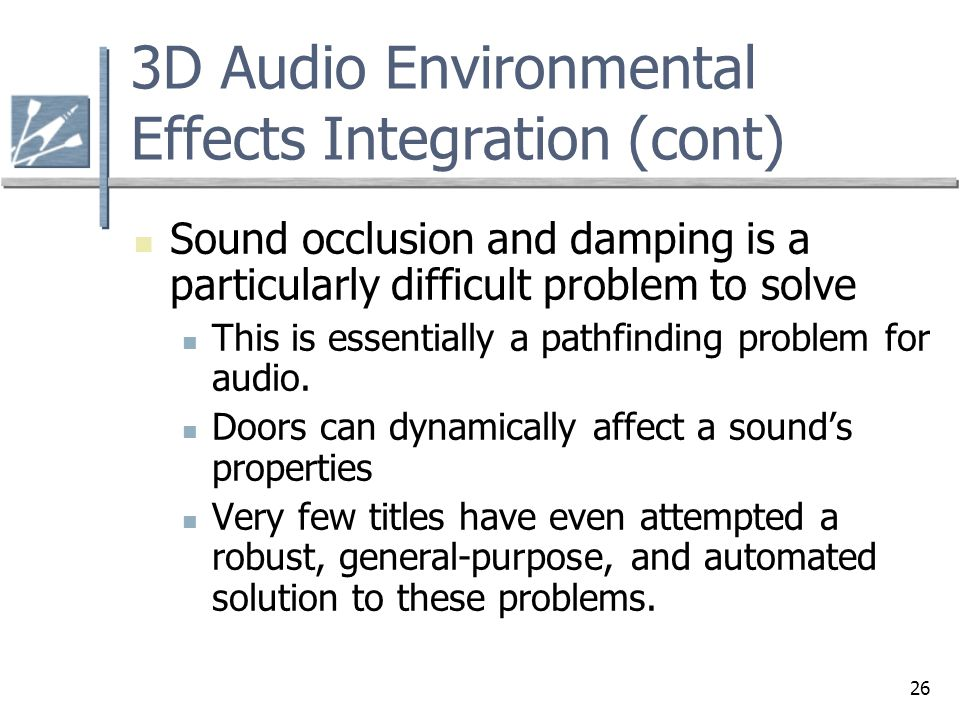 3D Audio Environmental Effects Integration (cont)