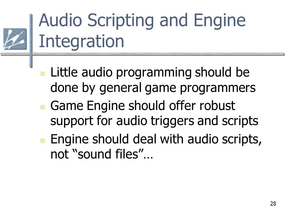 Audio Scripting and Engine Integration