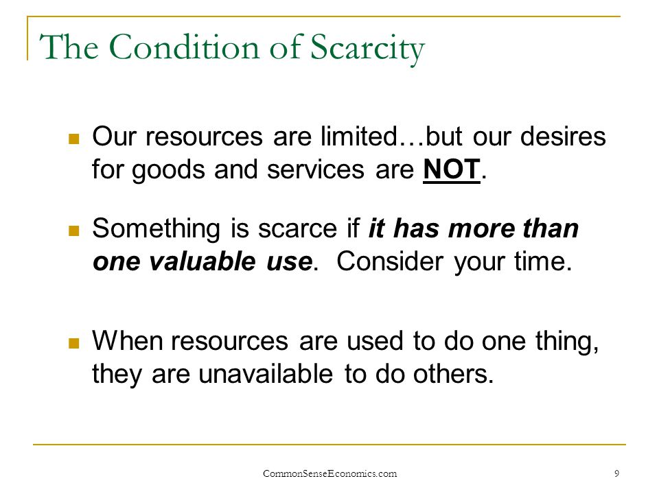 The Condition of Scarcity