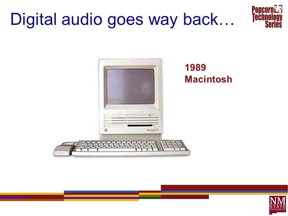Digital audio goes way back…