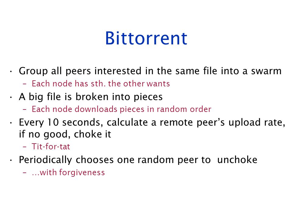 Bittorrent Group all peers interested in the same file into a swarm