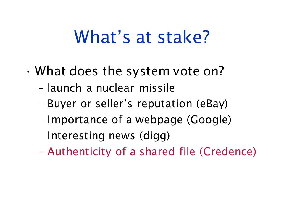 What's at stake What does the system vote on