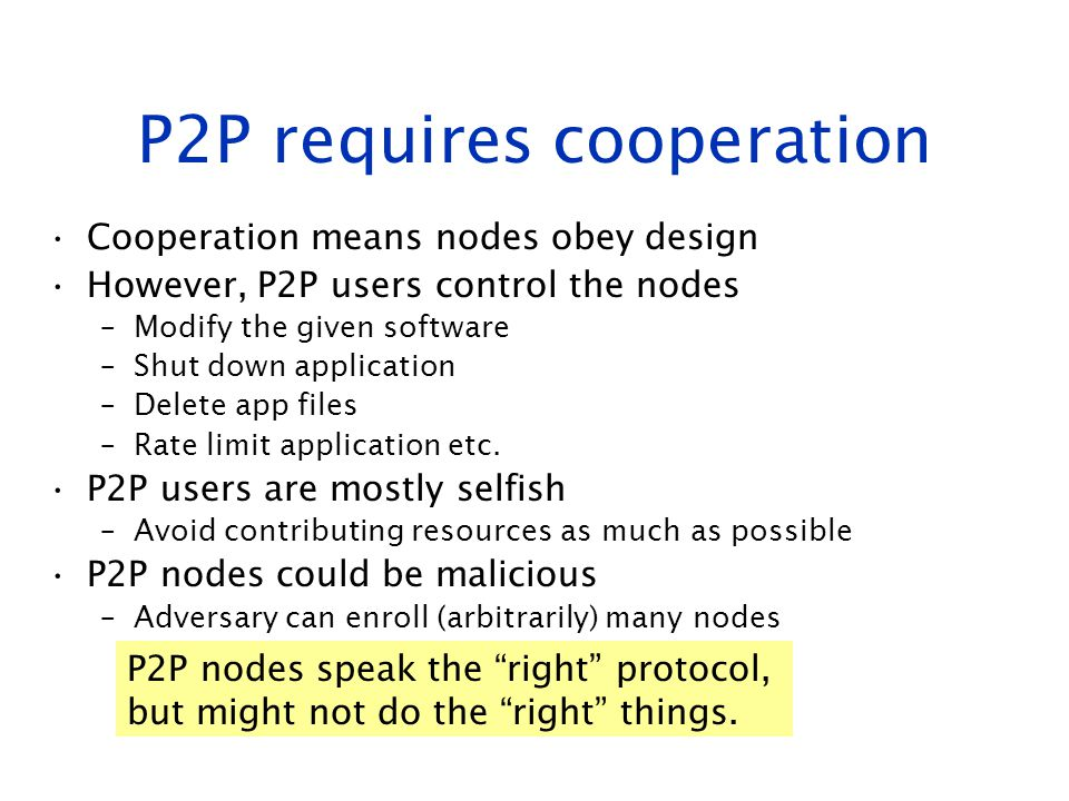 P2P requires cooperation