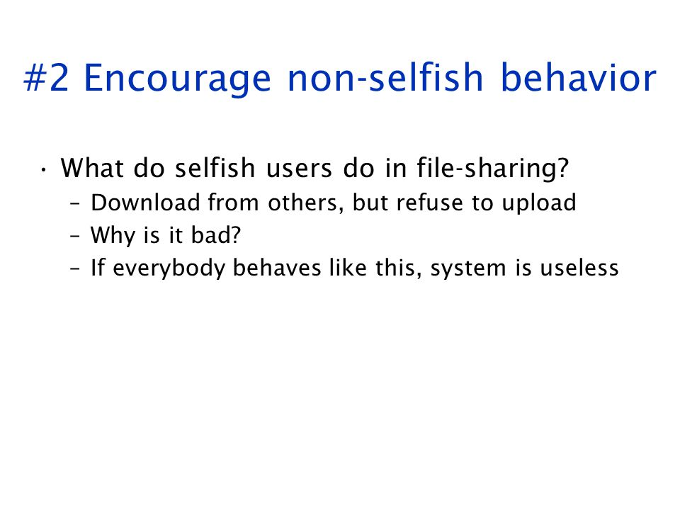 #2 Encourage non-selfish behavior