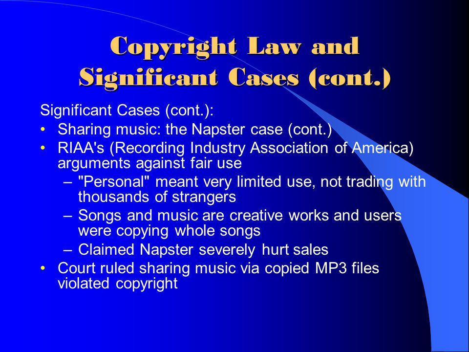 Copyright Law and Significant Cases (cont.)