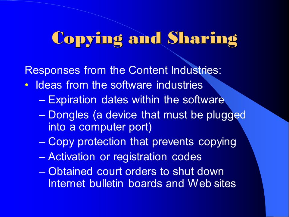 Copying and Sharing Responses from the Content Industries: