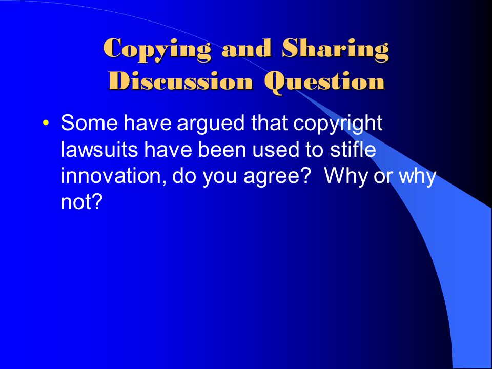 Copying and Sharing Discussion Question