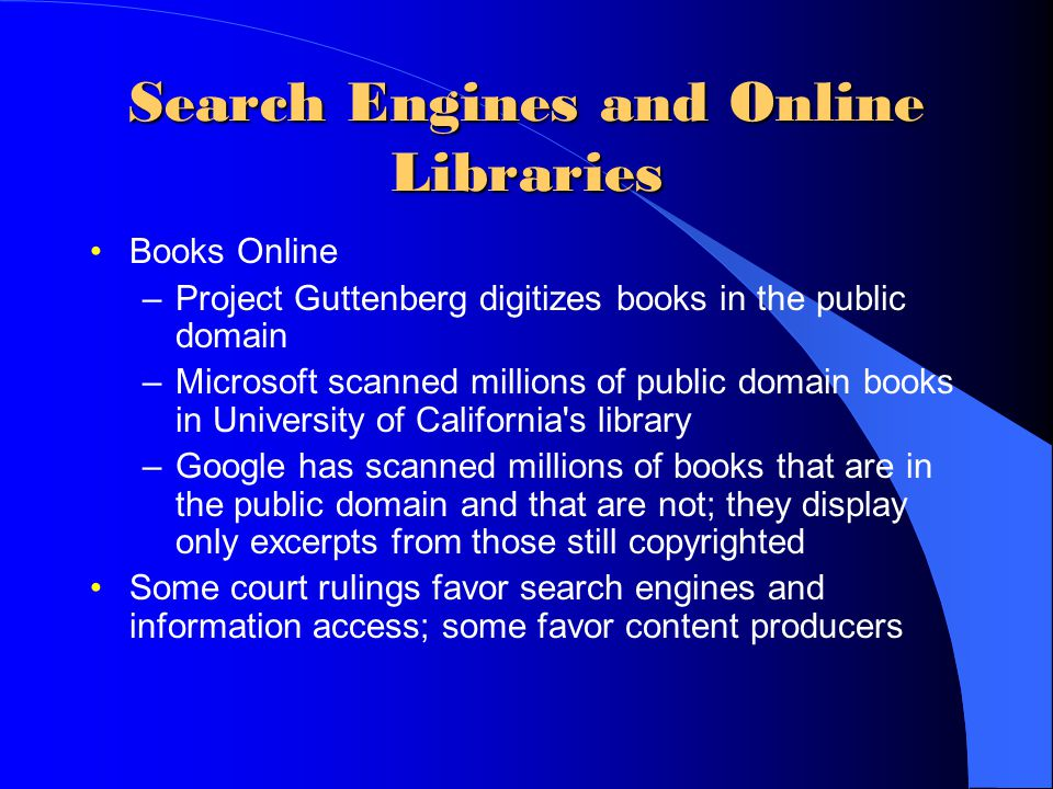 Search Engines and Online Libraries