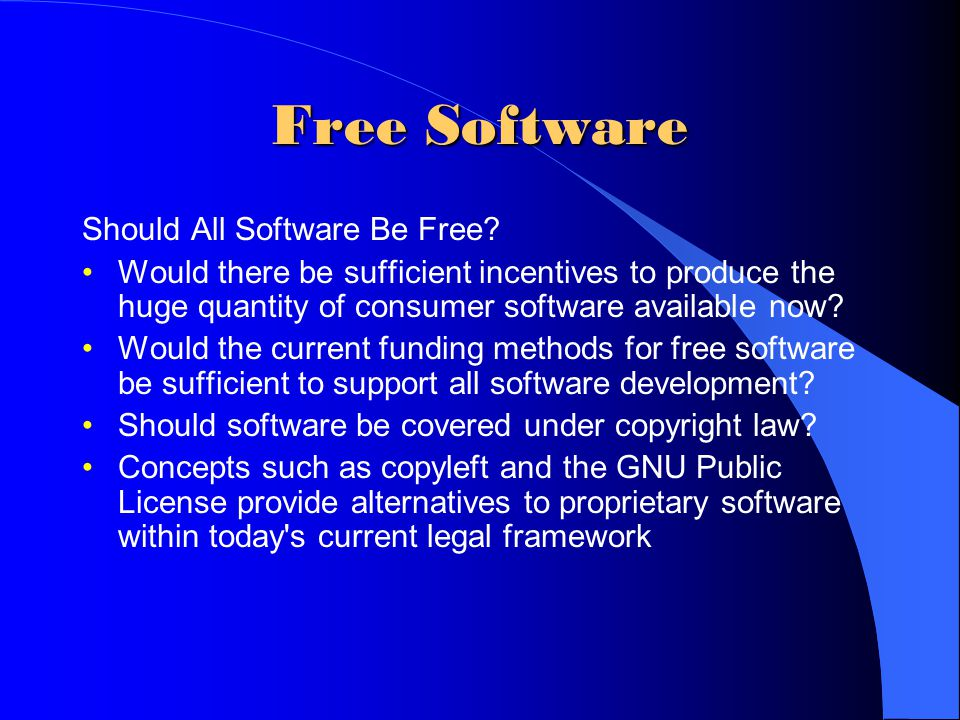 Free Software Should All Software Be Free