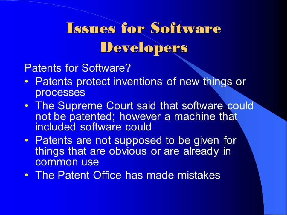 Issues for Software Developers