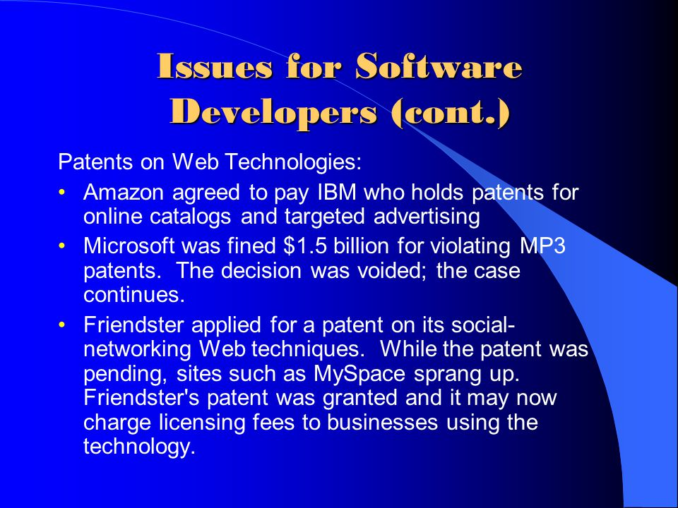 Issues for Software Developers (cont.)